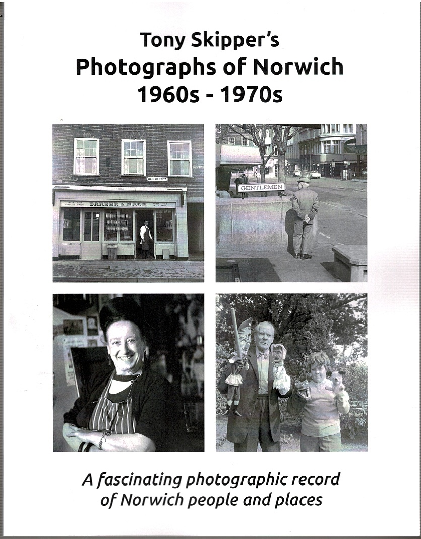 Image for Tony Skipper's Photographs of Norwich 1960s - 1970s