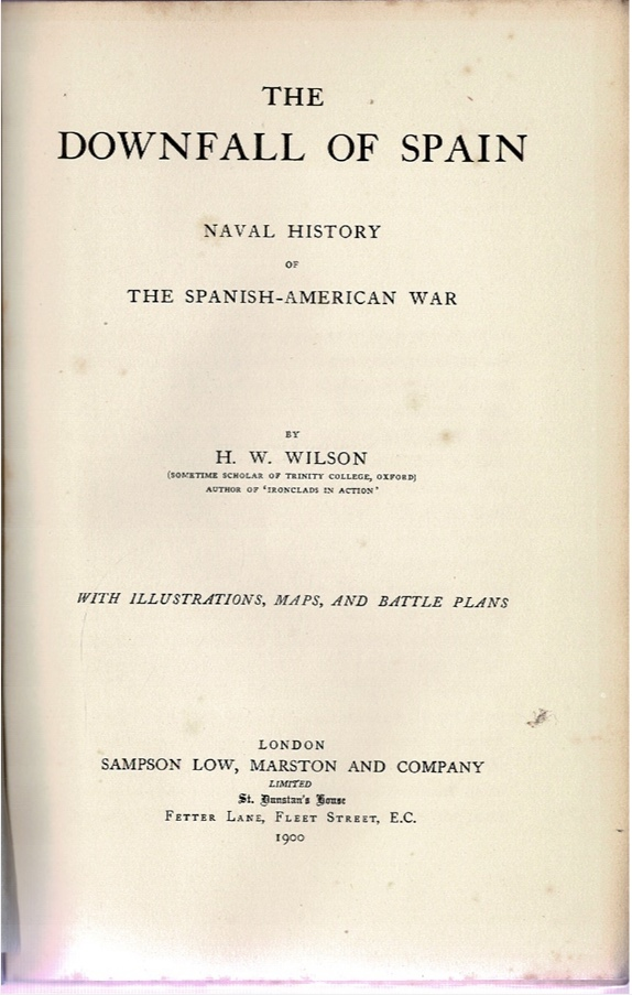 Image for The Downfall of Spain: Naval History of the Spanish-American War