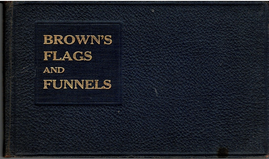 Image for Brown's Flags and Funnels of British and Foreign Steamship Companies