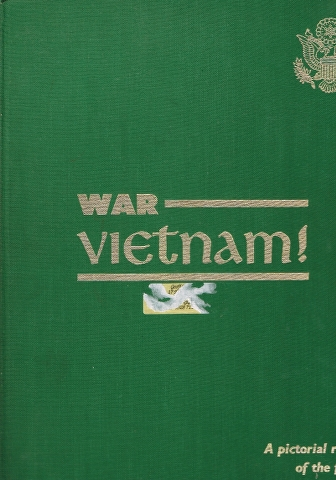 Image for War - Vietnam! A pictorial record of the forces in South-East Asia Memorabilia for the U.S. Armed Forces