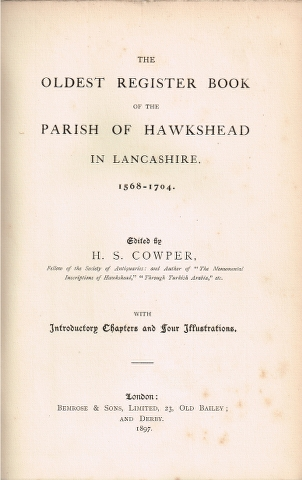Image for The Oldest Register Book of the Parish of Hawkshead in Lancashre. 1568-1704.