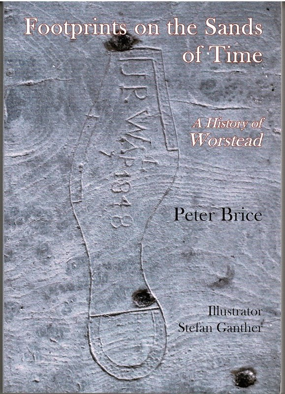Image for Footprints on the Sands of Time: A History of Worstead