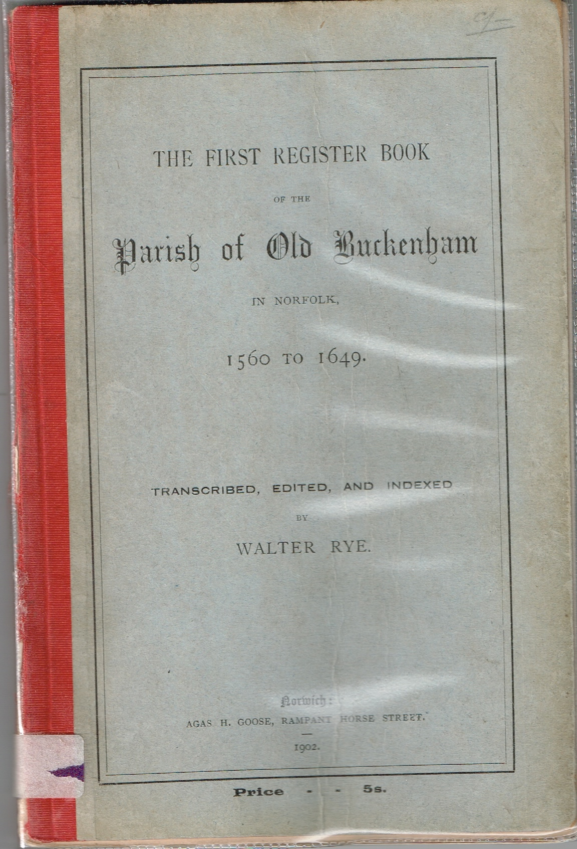 Image for The First Register Book of the Parish of Old Buckenham in Norfolk, 1560 to 1649.