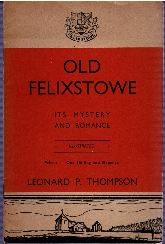 Image for Old Felixstowe: Its Mystery and Romance