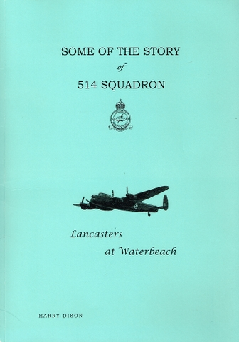 Image for Some of the story of 514 Squadron: Lancasters at Waterbeach