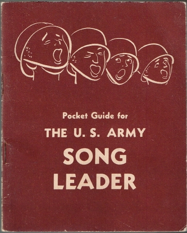 Image for A Pocket Guide for the U. S. Army Song Leader