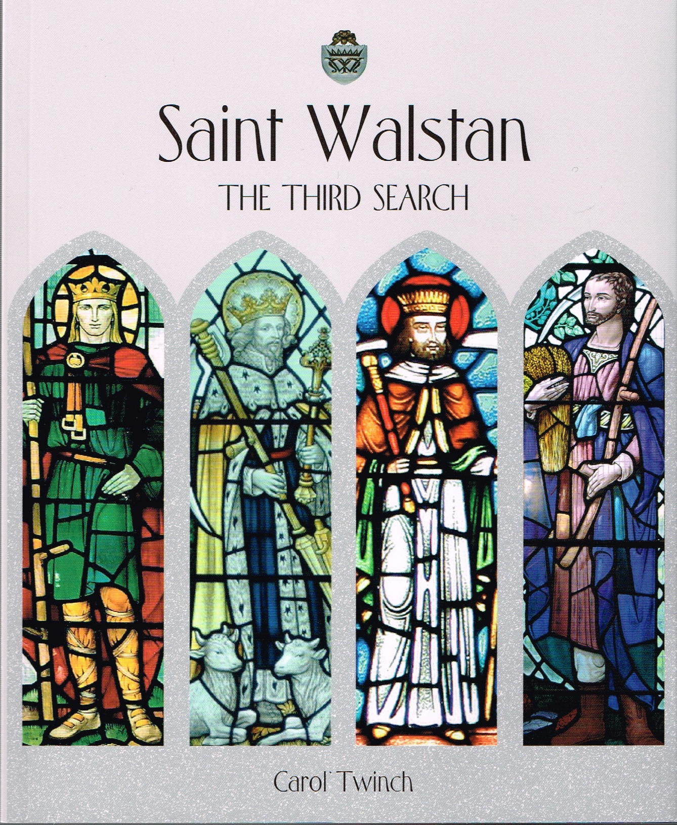 Image for Saint Walstan: The Third Search
